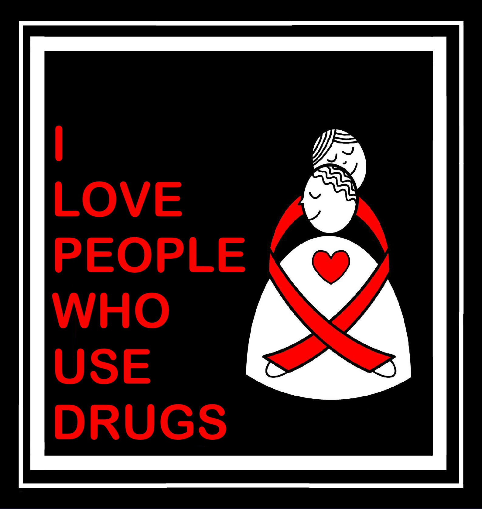 I Love People Who Use Drugs T Shirt Design